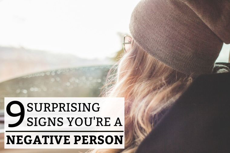 9-surprising-signs-youre-a-negative-person